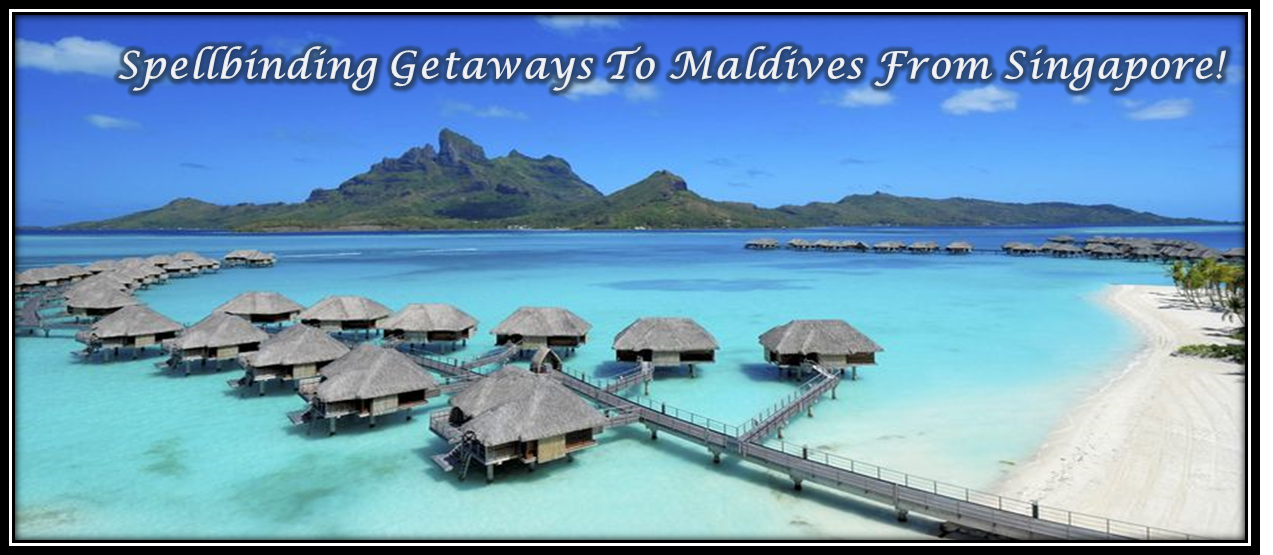 Spellbinding Overwater Villa Resorts In Maldives For A RelaxingVacation!